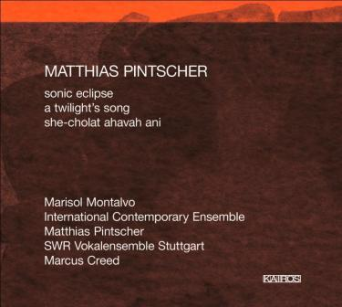 Matthias Pintscher / Sonic Eclipse // International Contemporary Ensemble
