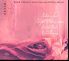 Believe in Love / Rare French and Italian Opera Arias / Elizabeth Whitehouse / Bonynge / SACD
