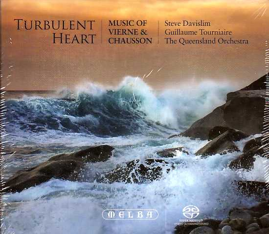 Louis Vierne / Ernest Chausson / Turbulent Heart / Steve Davislim / Guillaume Tourniaire / The Queensland Orchestra