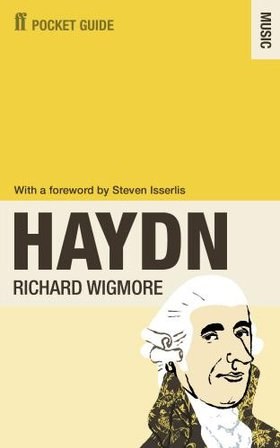 Joseph Haydn / Faber Pocket Guide to Haydn / Richard Wigmore (kirja, nid.)