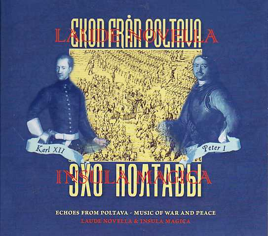 Ensemble Laude Novella / Insula Magica / Echoes from Poltava - Music of War and Peace