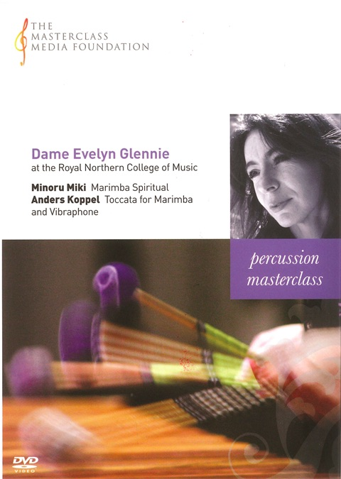 Evelyn Glennie / Percussion Masterclass // Minoru Miki / Anders Koppel