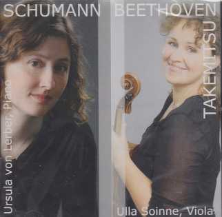 Robert Schumann, Toru Takemitsu, Ludwig van Beethoven / Works for Viola and Piano / Ulla Soinne / Ursula von Lerber